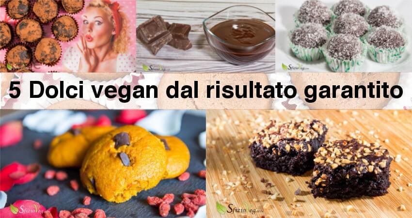 5 Dolci vegan dal risultato garantito